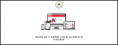 Moolah's Grow Your Audience Course