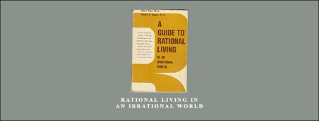 Rational Living in an Irrational World