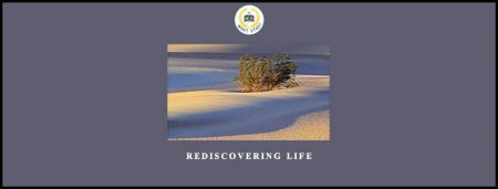 Rediscovering Life