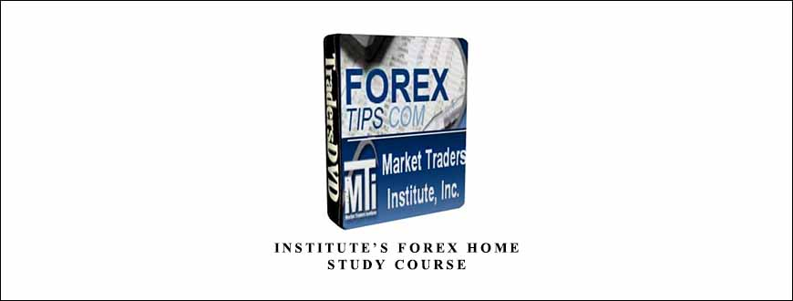 Institute's Forex Home Study Course by Market Traders