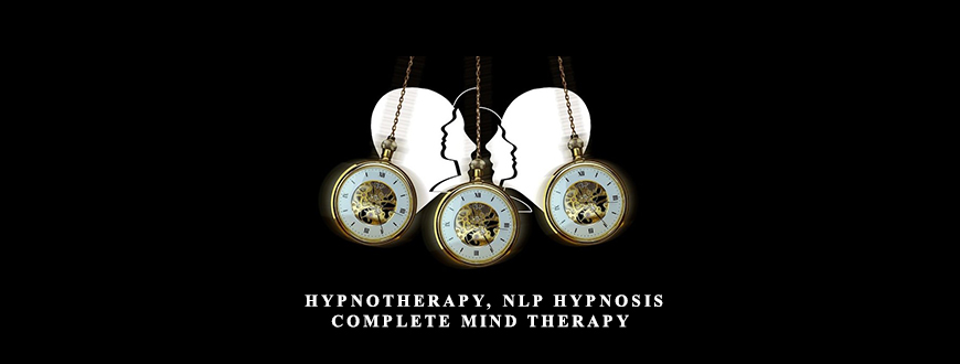Hypnotherapy, NLP Hypnosis & Complete Mind Therapy - What ...