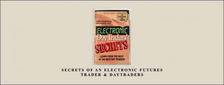 Secrets of an Electronic Futures Trader & DayTraders