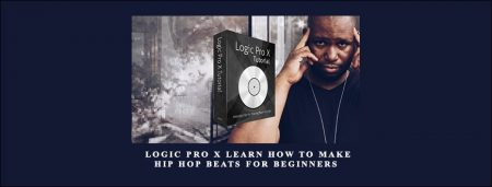 Logic Pro X Learn How to Make Hip Hop Beats For Beginners