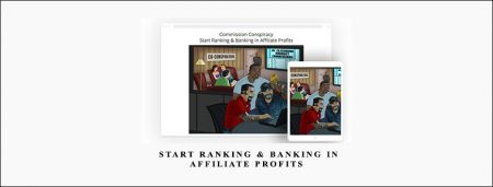 Commission Conspiracy Start Ranking & Banking in Affiliate Profits