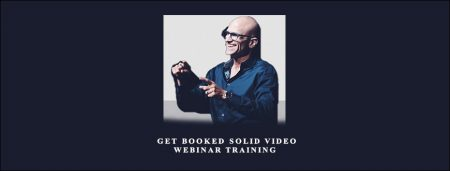 Get Booked Solid Video Webinar Training