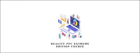 Reality PPC EXTREME Edition Course