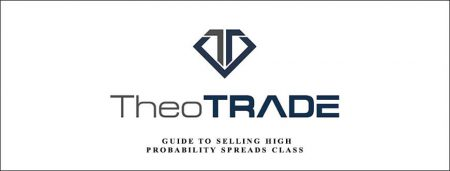 Guide To Selling High Probability Spreads Class