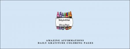 Amazing Affirmations – Daily Gratitude Coloring Pages