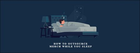 Elaine Heney – How to outsource – Merch while you sleep