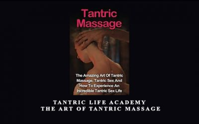 Tantric Life Academy – The Art of Tantric Massage