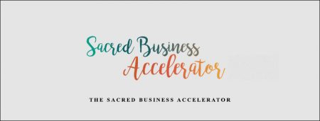 The Sacred Business Accelerator
