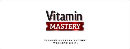 Vitamin Mastery Encore Weekend (2017)