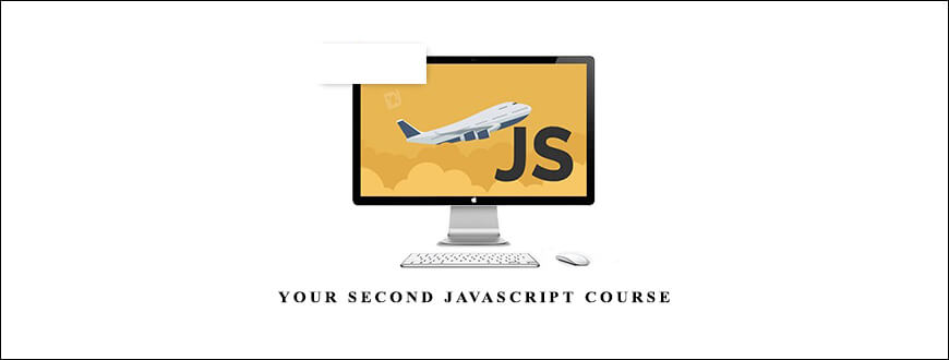 Your Second JavaScript Course
